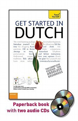 Get Started in Dutch with Two Audio CDs: A Teach Yourself Guide  by  Gerdi Quist