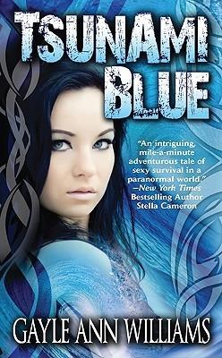 Tsunami Blue (Tsunami Blue, #1) Gayle Ann Williams
