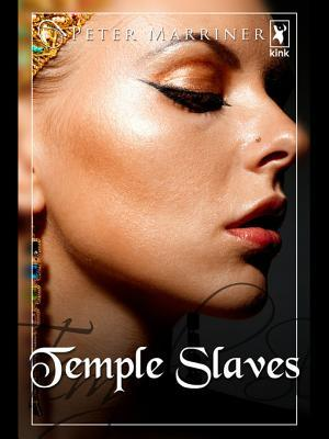Temple Slaves  by  Peter Marriner