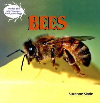 Bees Suzanne Buckingham Slade