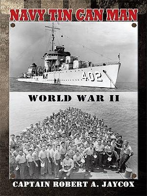 Navy Tin Can Man  by  R.A. Jaycox