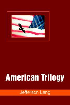 American Trilogy  by  Jefferson Lang