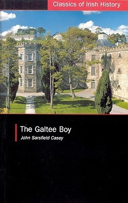 The Galtee Boy: A Fenian Prison Narrative John S. Casey