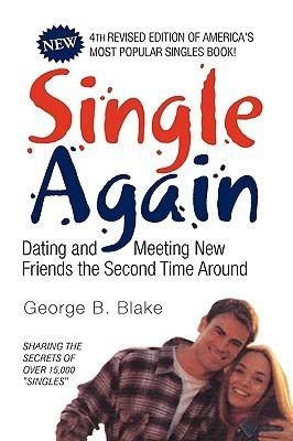 Single Again George B. Blake