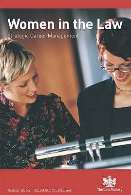 Women In The Law: Strategic Career Management Elizabeth Cruickshank