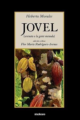 Jovel  by  Heberto Morales
