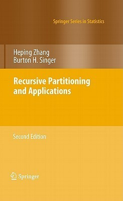Recursive Partitioning and Applications  by  Heping Zhang