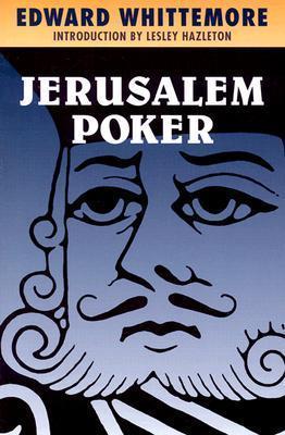 Jerusalem Poker (The Jerusalem Quartet, Volume 2)  by  Edward Whittemore