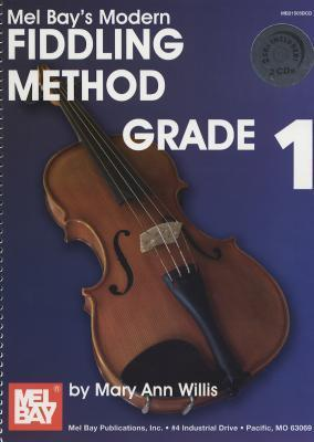 Modern Fiddling Method, Grade 1 [With 2 CDs]  by  Mary Anne Willis