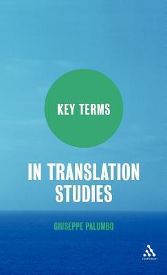 Key Terms in Translation Studies Giuseppe Palumbo