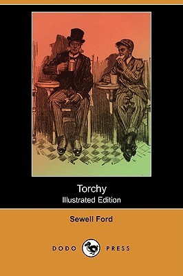 Torchy (Illustrated Edition) Sewell Ford