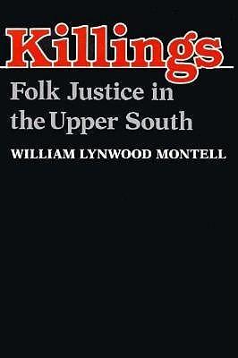 Killings-Pa  by  William Lynwood Montell