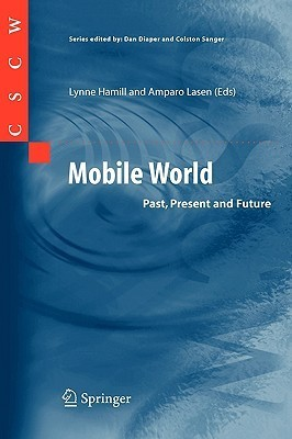 Mobile World: Past, Present And Future  by  Lynne Hamill