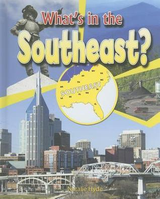 Whats in the Southeast?  by  Natalie Hyde