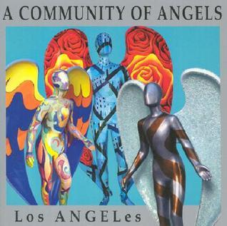 A Community of Angels: Los Angeles  by  Michele Dugan