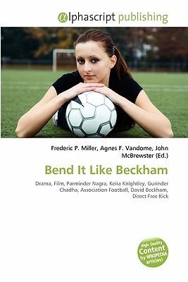 Bend It Like Beckham Frederic P.  Miller