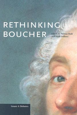 Rethinking Boucher  by  Melissa Hyde