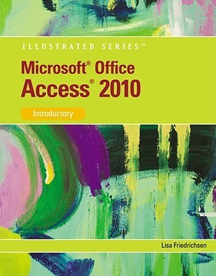 Course Guide: Microsoft Access 2000 - Illustrated Basic Lisa Friedrichsen
