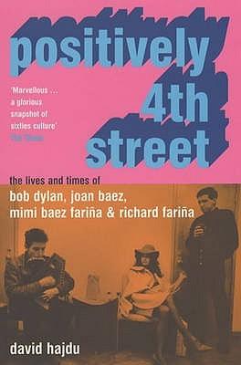 Positively Fourth Street David Hajdu