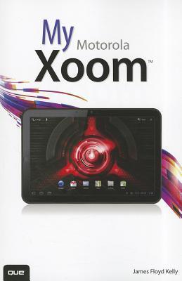 My Motorola Xoom James Floyd Kelly