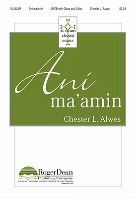 Ani Maamin  by  Chester L. Alwes