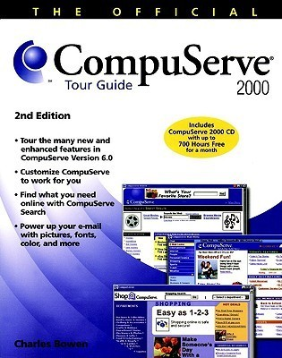 The Official CompuServe 2000 Tour Guide [With CDROM]  by  Charles Bowen