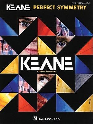 Keane - Perfect Symmetry  by  Hal Leonard Publishing Company