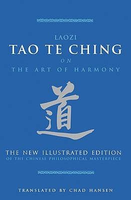 Laozi Tao Te Ching on The Art of Harmony Lao Tzu