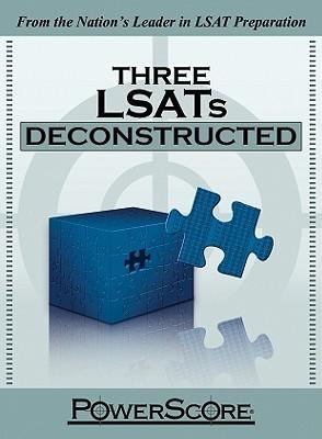 Three LSATs Deconstructed David M. Killoran