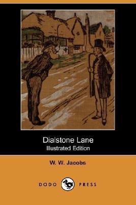 Dialstone Lane (Illustrated Edition) W.W. Jacobs