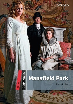 Mansfield Park (Dominoes: Level 3: 1,000-Word Vocabulary)  by  Clare West