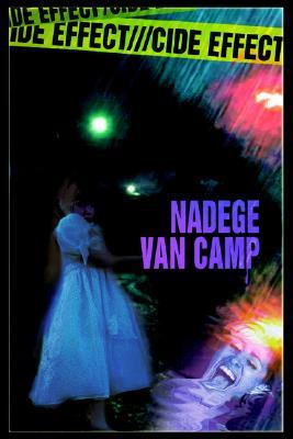 Cide Effect  by  Nadege Van Camp