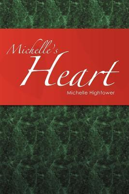 Michelles Heart Michelle Hightower