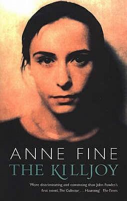 The Killjoy  by  Anne Fine
