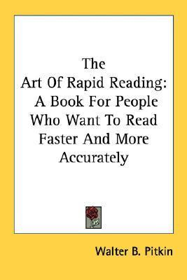 Art of Rapid Reading  by  Walter B. Pitkin