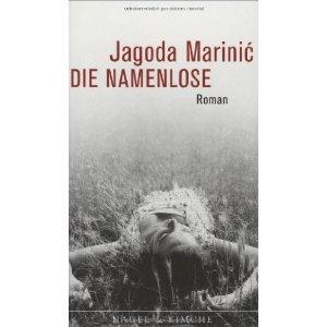 Die Namenlose Jagoda Marinić
