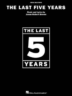 The Last Five Years - Vocal Selections Jason Robert Brown