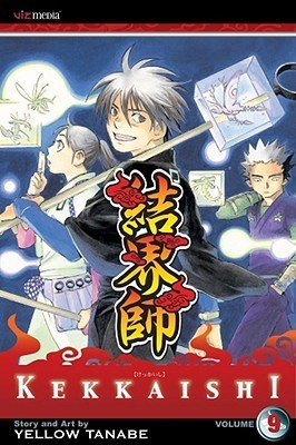Kekkaishi, Vol. 09 (Kekkaishi, #9)  by  Yellow Tanabe