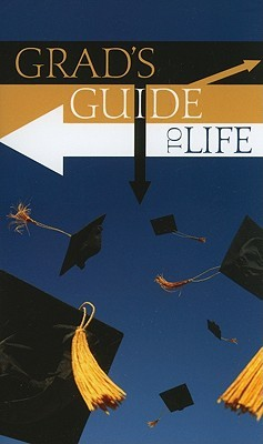 Grads Guide to Life Various