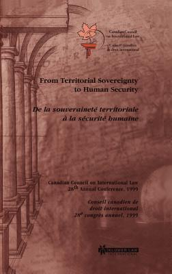 From Territorial Sovereignty to Human Security Council On International Law Canadian