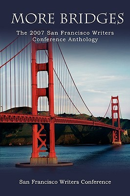 More Bridges Franci San Francisco Writers Conference