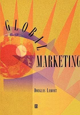 Global Marketing Douglas F. Lamont