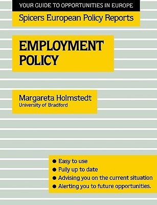 Employment Policy Marga Holmstedt
