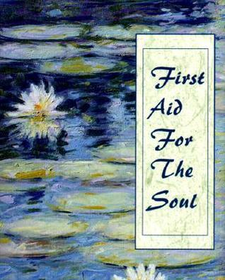 First Aid for the Soul [With Ribbon with 24k Gold-Plated Charm] Sonya Tinsley