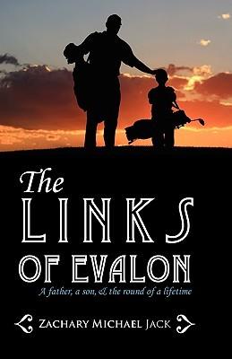 The Links of Evalon Zachary Michael Jack