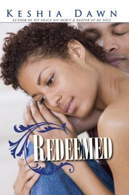 Redeemed Keshia Dawn