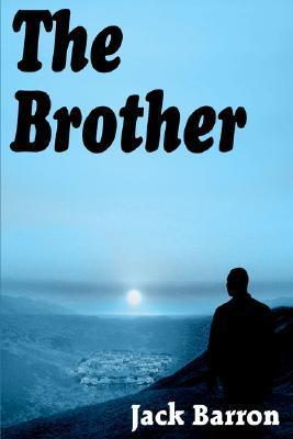 The Brother  by  Jack Barron