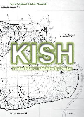 Kish: An Island Indecisive Design by Nasrin Tabatabai