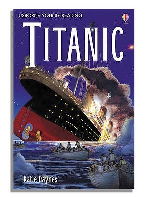 Titanic (Young Reading (Series 3))  by  Anna Claybourne