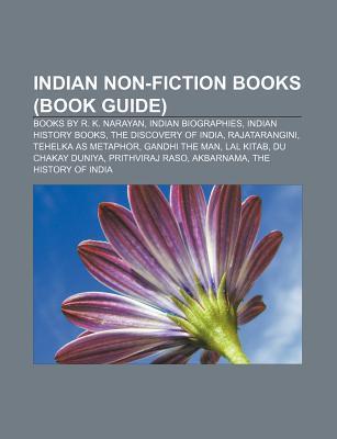 Indian Non-Fiction Books: Tehelka as Metaphor, Du Chakay Duniya, Maithili Karna Kayasthak Panjik Sarvekshan, Aids Sutra, Urban Decay in India  by  Books LLC